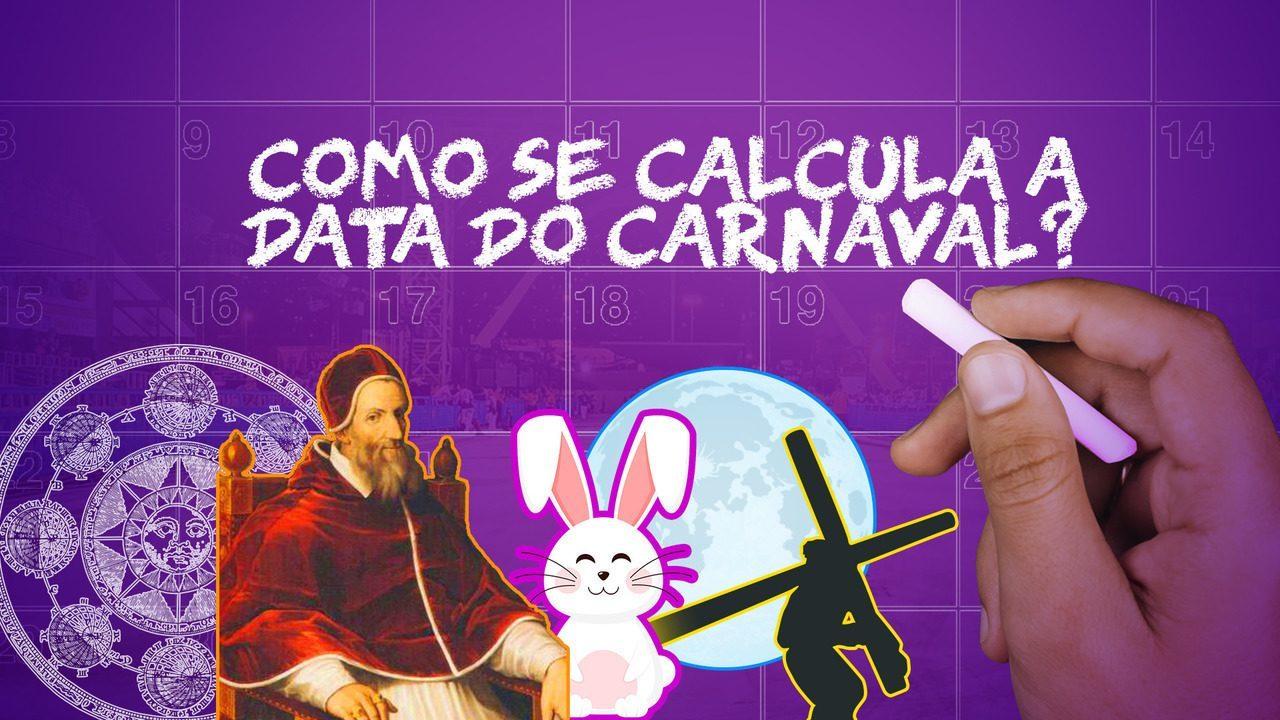 Como se calcula a data do carnaval?