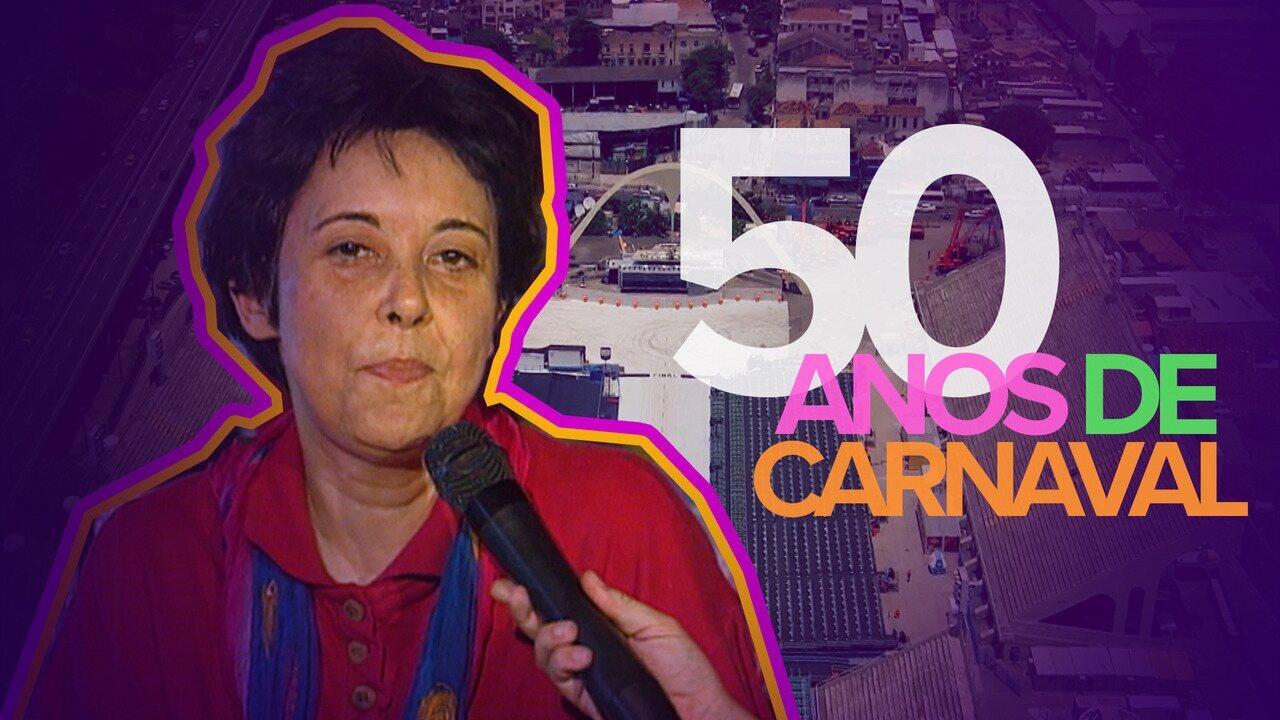 Rosa Magalhães relembra campeonatos em seus 50 anos de carnaval