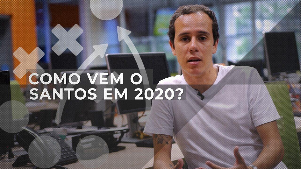 Como vem o Santos em 2020? Setorista analisa novidades do clube para o Paulistão