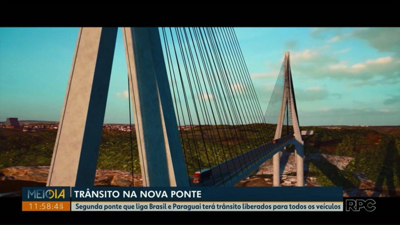 Segunda ponte que liga Brasil e Paraguai terá trânsito liberado para todos os veículos