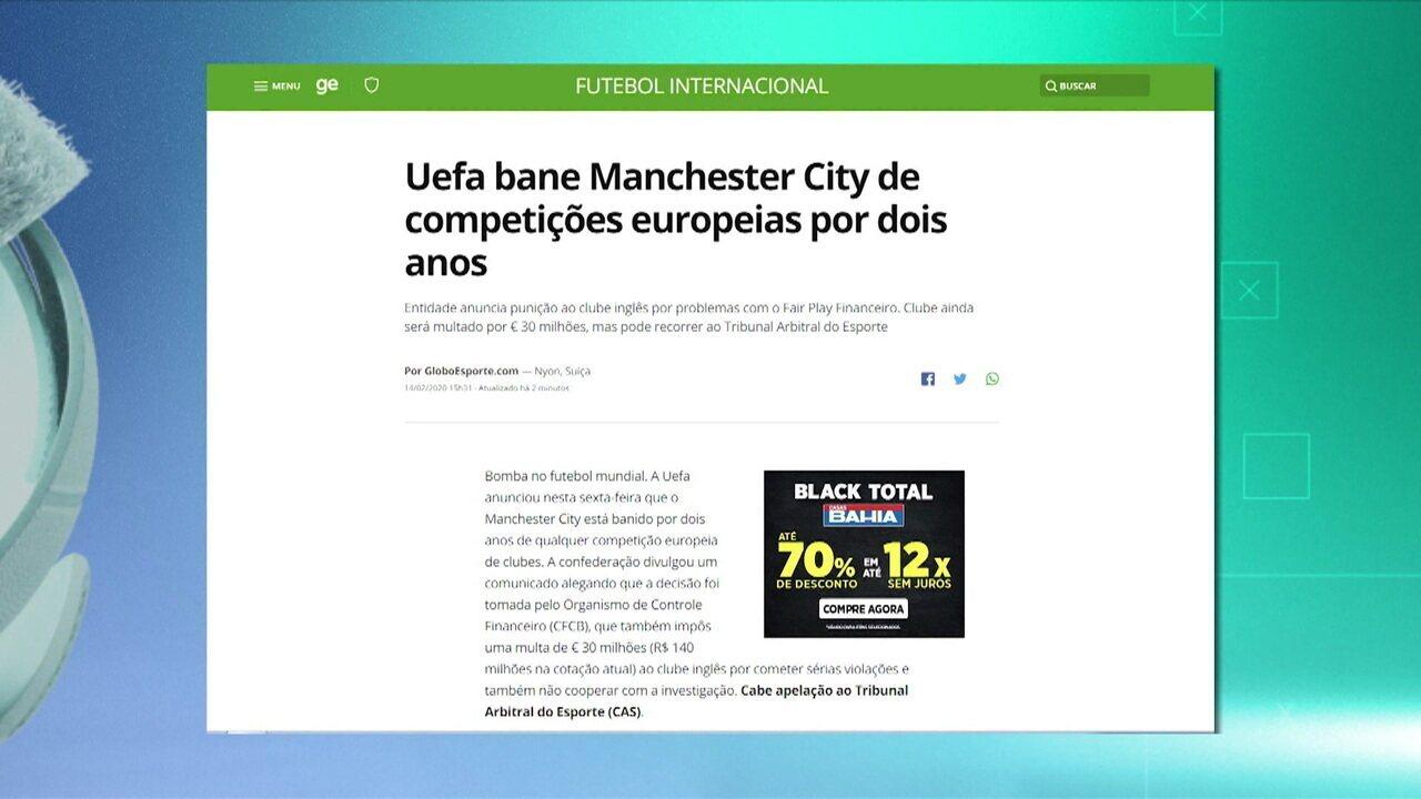 Comentarista analisa punição da Uefa ao Manchester City