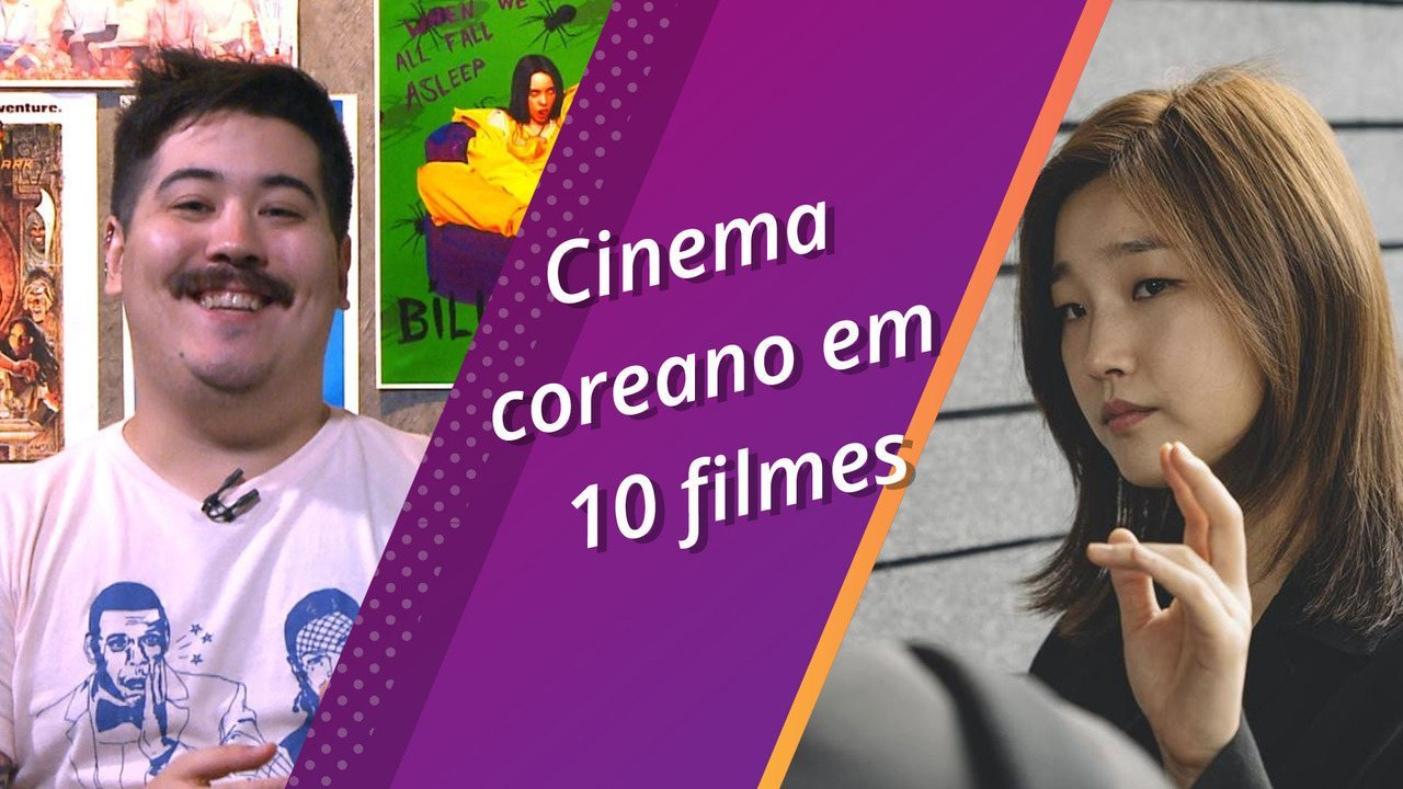 Semana Pop: conheça mais do cinema coreano com dez filmes essenciais do país