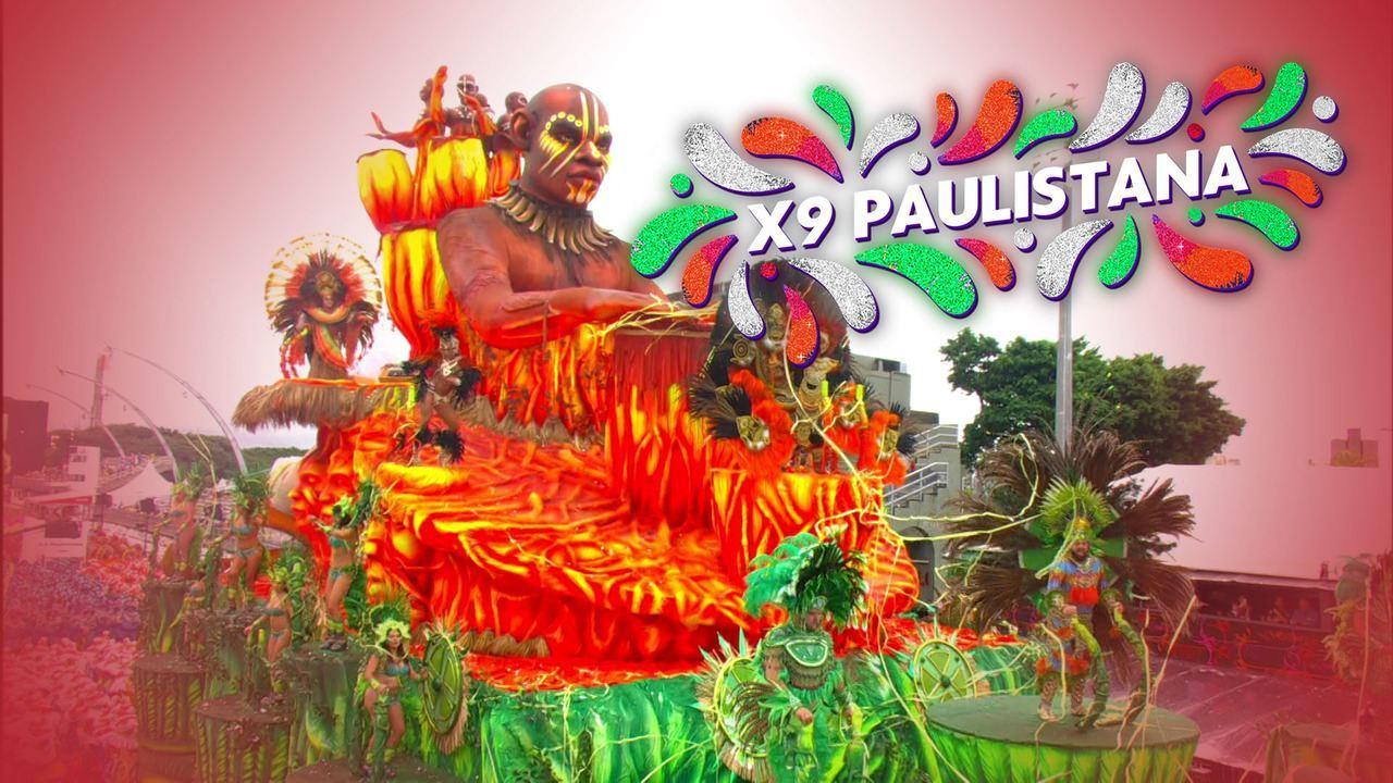 X-9 Paulistana - Grupo Especial (SP) - Íntegra do desfile de 21/02/2020