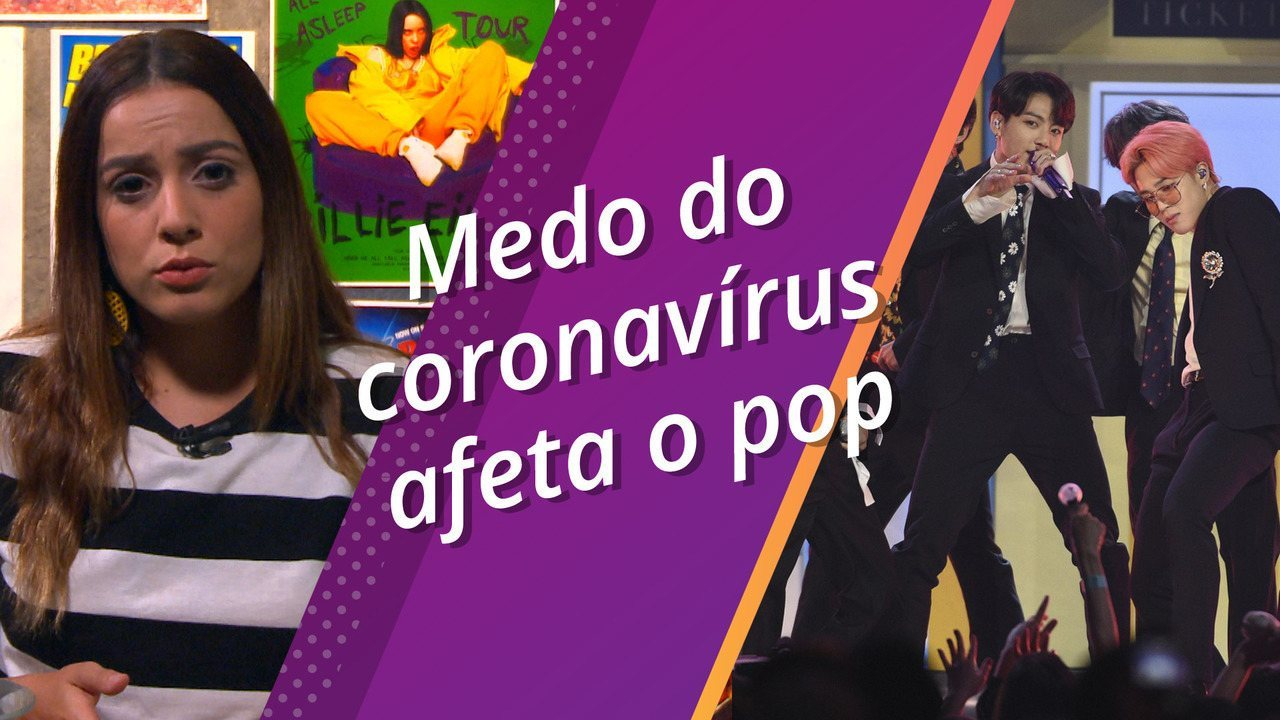 Como o medo do coronavírus está alterando rota do pop