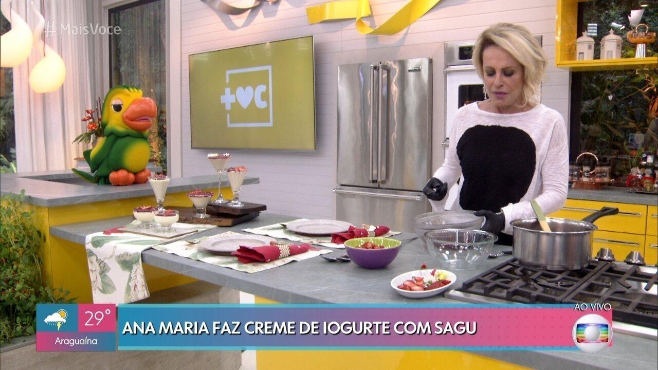 Ana Maria ensina receita de Creme de Iogurte com Sagu