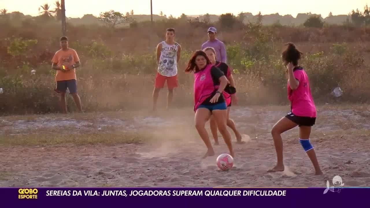 """""""Sereias da Vila"""" do Ceará: Jogadoras superam dificuldades e se espelham em Marta e cia."""