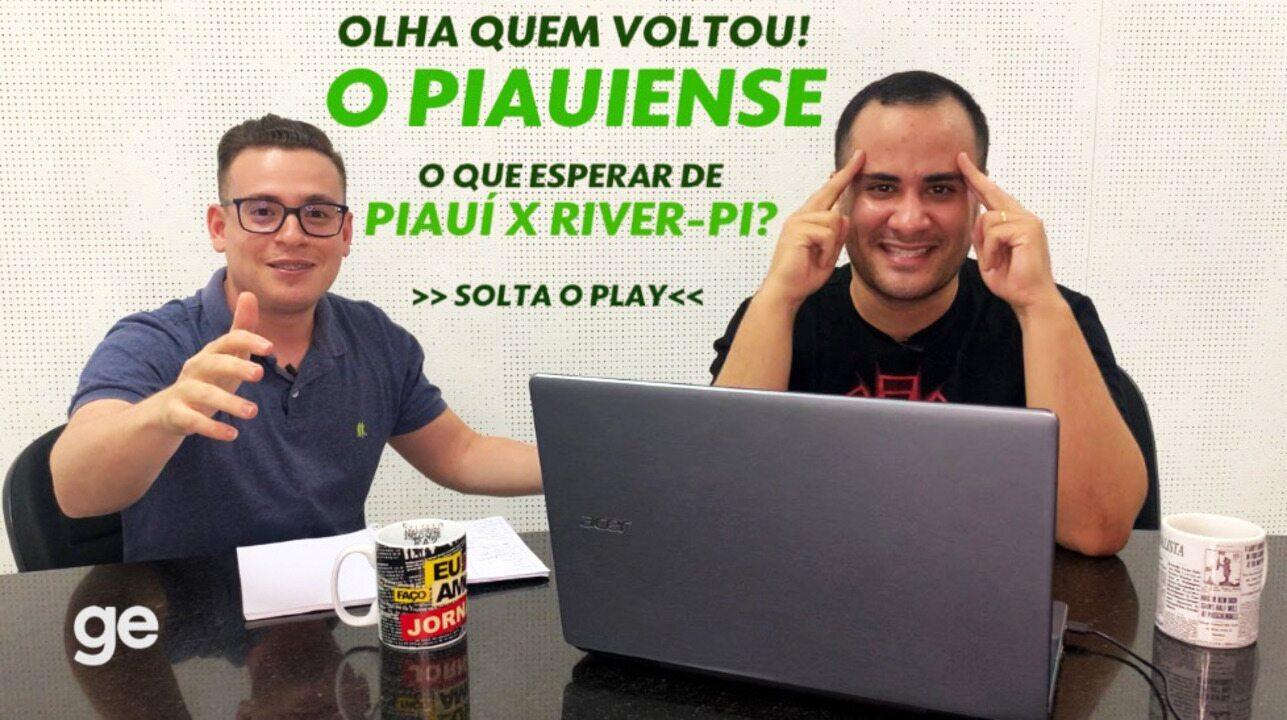 """Piauí x River-PI: """"mesão do ge"""" discute volta do estadual e Galo favorito no confronto"""