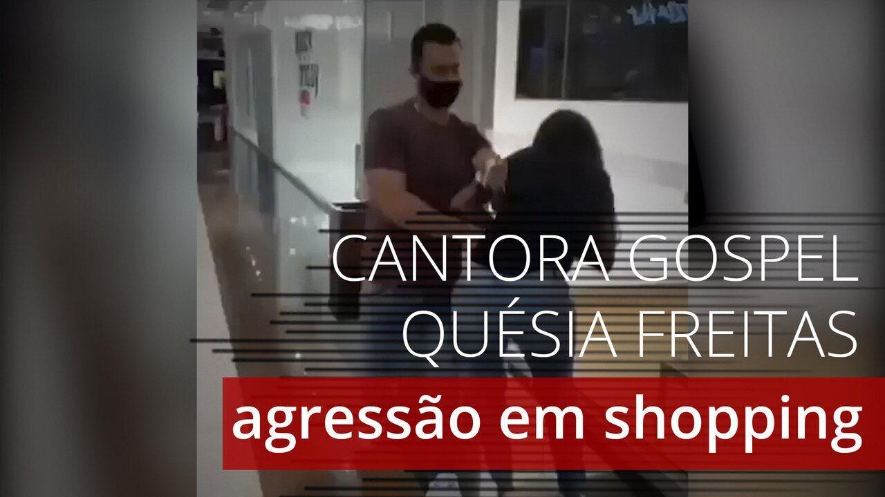 Vídeo mostra cantora gospel Quésia Freitas sendo agredida pelo marido em shopping do Rio