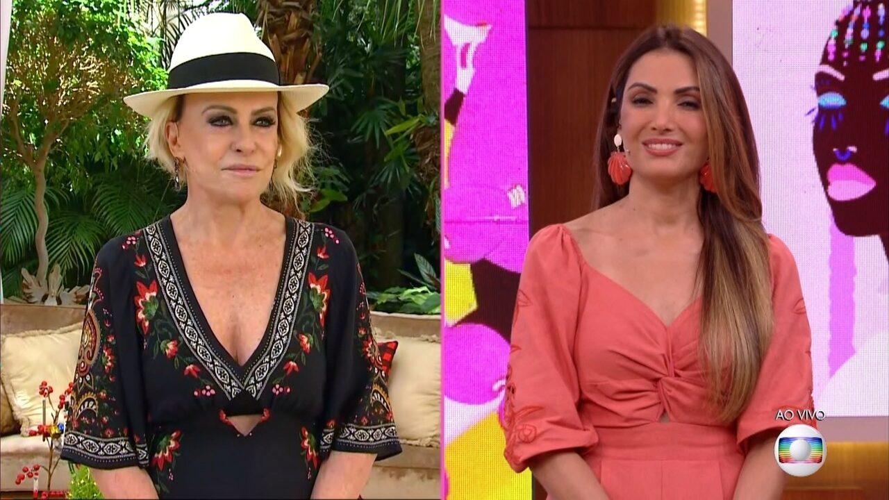 Ana Maria Braga e Patrícia Poeta mandam recado para Fátima Bernardes