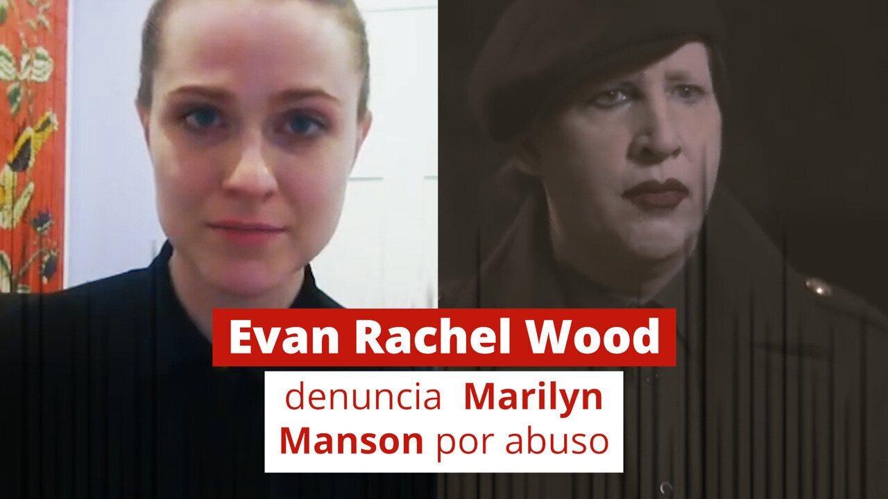 Evan Rachel Wood diz que foi abusada durante anos por Marilyn Manson