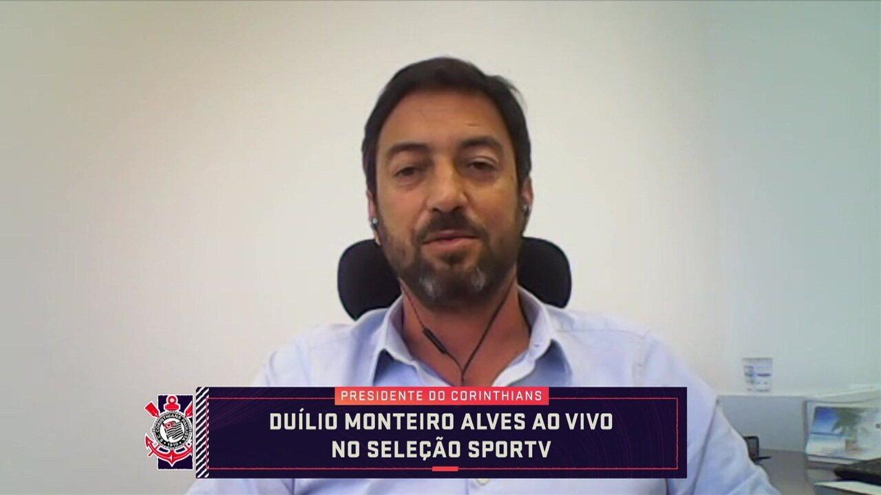 Presidente do Corinthians, Duílio Monteiro participa do Seleção