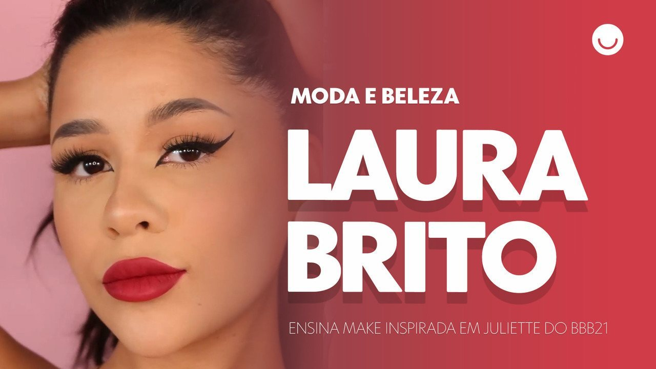 Laura Brito ensina make inspirada em Juliette do BBB21
